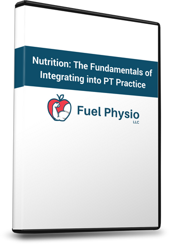 Nutrition: Integrating the Fundamentals into PT Practice - EDGE Mobility System