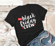 Black Friday Crew,Ink That Apparel