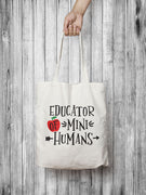 Educator of mini humans tote bag,Ink That Apparel