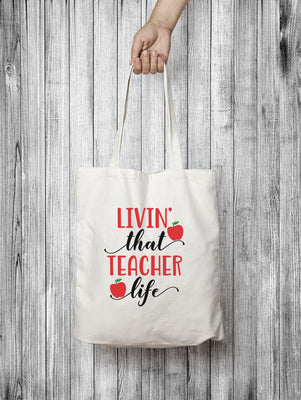 Livin' that teacher life tote bag,Ink That Apparel