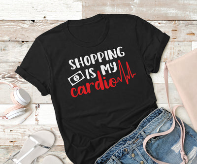 Shopping is my cardio,Ink That Apparel