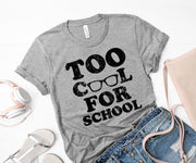 Too cool for school,Ink That Apparel