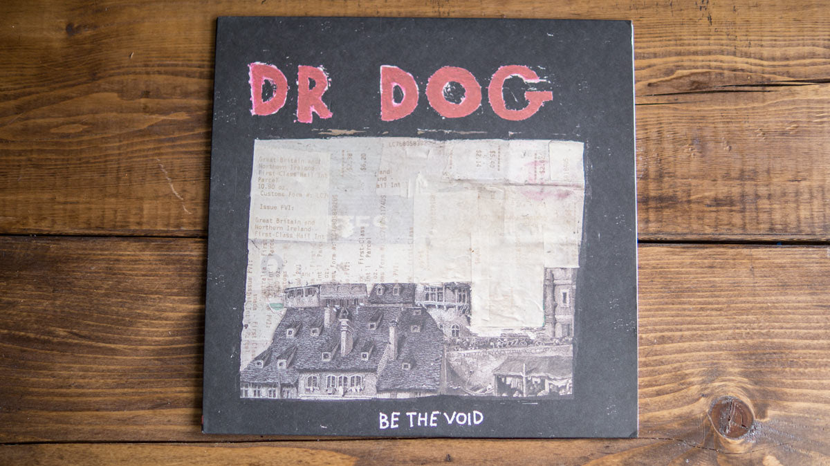 Dr. Dog | Be the Void