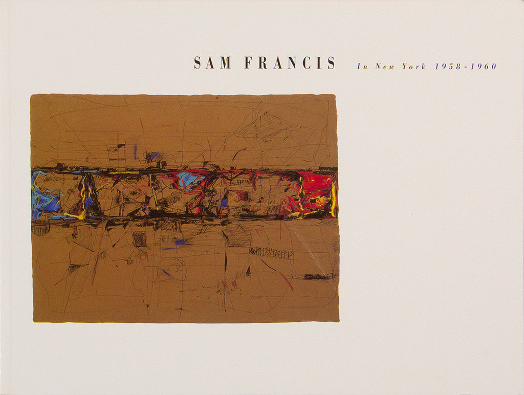 Sam Francis in New York 1958-1960