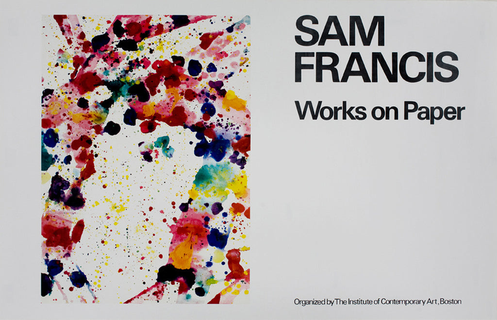 "Sam Francis poster: ""The Institute of Contemporary Art, Boston, 'Sam Francis: Works on Paper'. September 11 - October 28, 1979"""