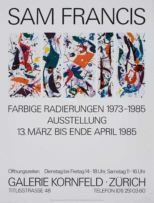 "Sam Francis poster: ""Galerie Kornfeld, 'Sam Francis: Farbige Radierungen 1973-1985'. March 13 - end of April 1985"""