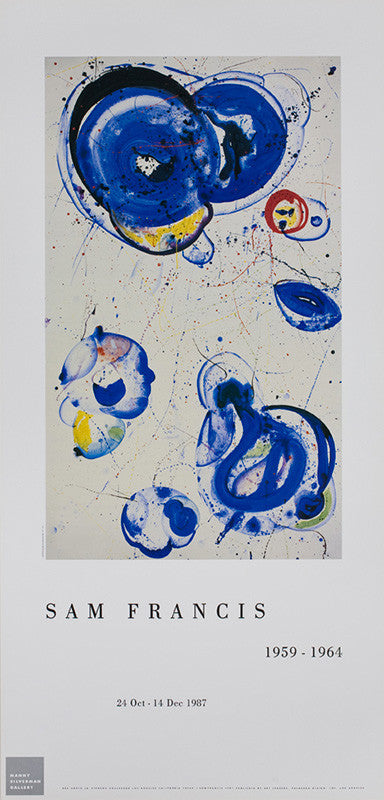 "Sam Francis poster: ""Manny Silverman Gallery, 'Sam Francis 1959 - 1964'. October 24 - December 14, 1987"""