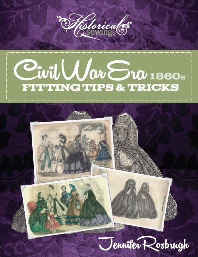 1840-1850s Dickens Victorian Costuming for Women Civil War Fitting Tips & Tricks: 1860s Handbook $12.00 AT vintagedancer.com