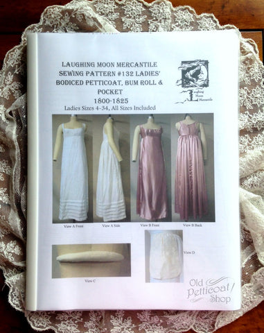 Laughing Moon #132 Ladies' Bodiced Petticoat, Bum Roll & Pocket Pattern