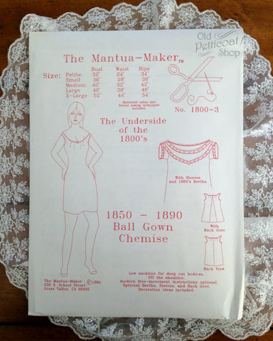Mantua Maker 1850-1890 Ball Gown Chemise Pattern