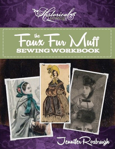 The Faux Fur Muff Sewing Workbook