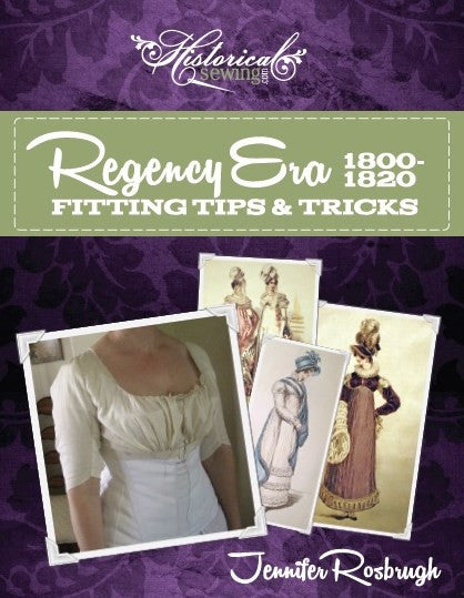Regency Fitting Tips & Tricks: 1800-1820