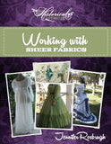 Working with Sheer Fabrics Handbook