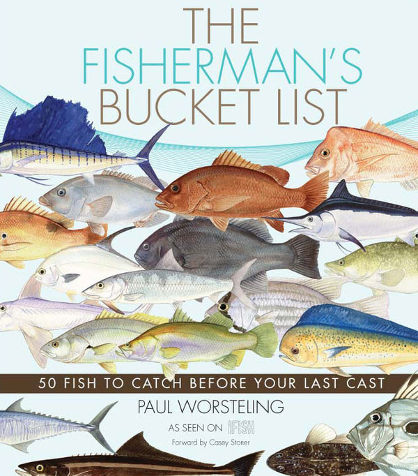 The Fisherman's Bucket List By Paul Worsteling