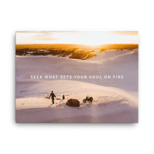 Seek what sets your soul on fire - Dunes