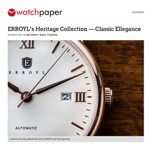 WATCH PAPER: ERROYL's Heritage Collection — Classic Ellegance