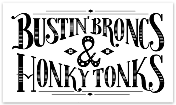 Bustin Broncs & Honky Tonks Decal