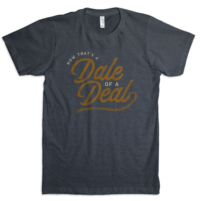 Dale of a Deal T