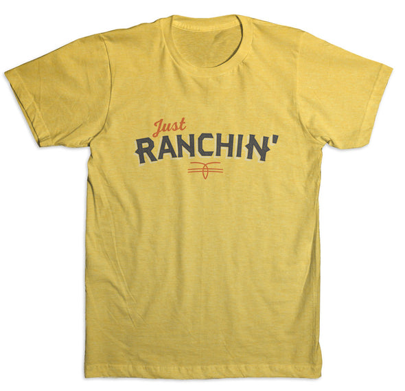 Just Ranchin' Yellow T