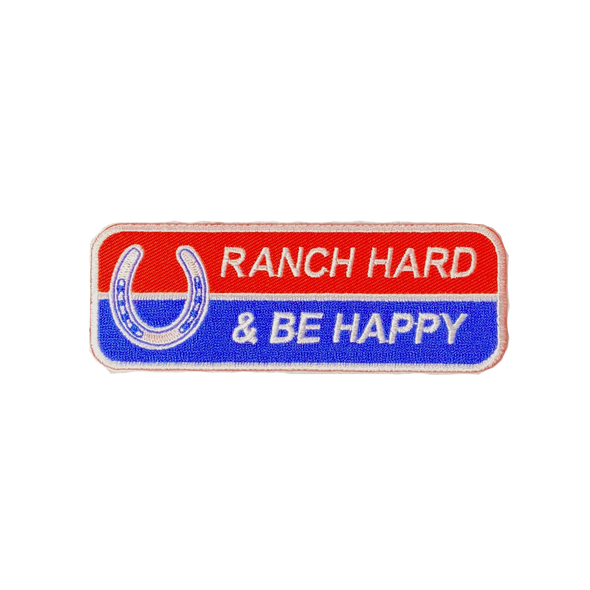 Ranch Hard Be Happy Patch