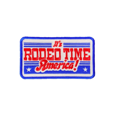 It's Rodeo Time America Patch