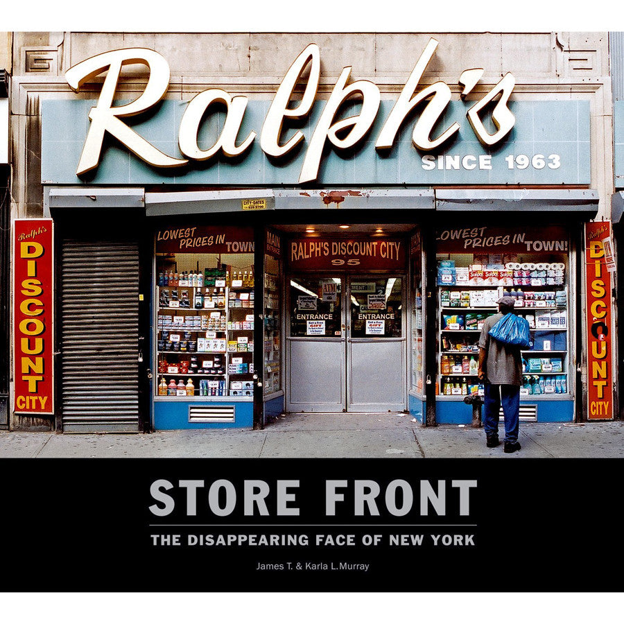 Store Front - The Disappearing Face of New York