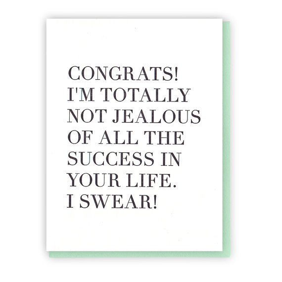 Sarcastic Congrats Jealous Black On White Card