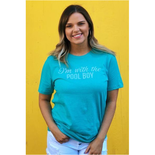 I'm With The Pool Boy T-Shirt