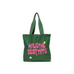 Have The Best Time Tote