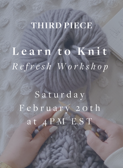 Learn to Knit - Free Refresher Workshop!