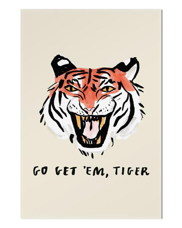 Go Get 'Em Art Print-Stay Home Club-Strange Ways