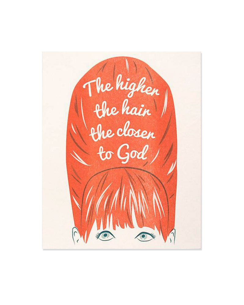 The Higher The Hair The Closer To God Art Print-Smarty Pants Paper Co.-Strange Ways