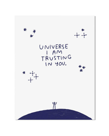 Universe I Am Trusting In You Art Print