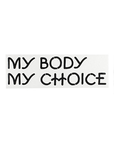 My Body My Choice Bumper Sticker