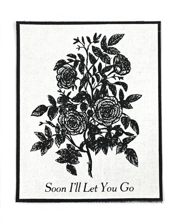 Soon I'll Let You Go Large Fabric Patch-Quiet Tide Goods-Strange Ways