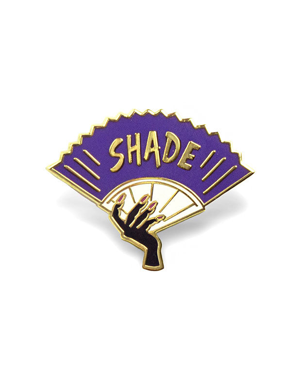Shade Fan Pin-GAYPIN'-Strange Ways
