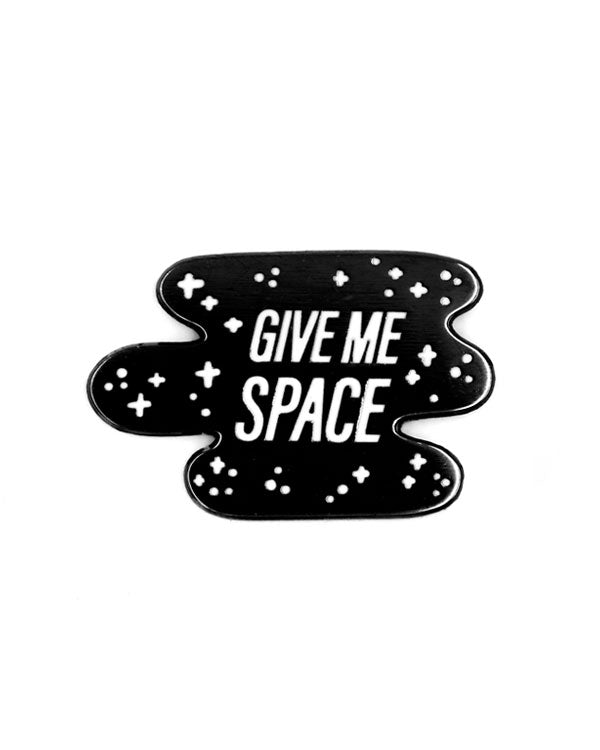 Give Me Space Pin-These Are Things-Strange Ways
