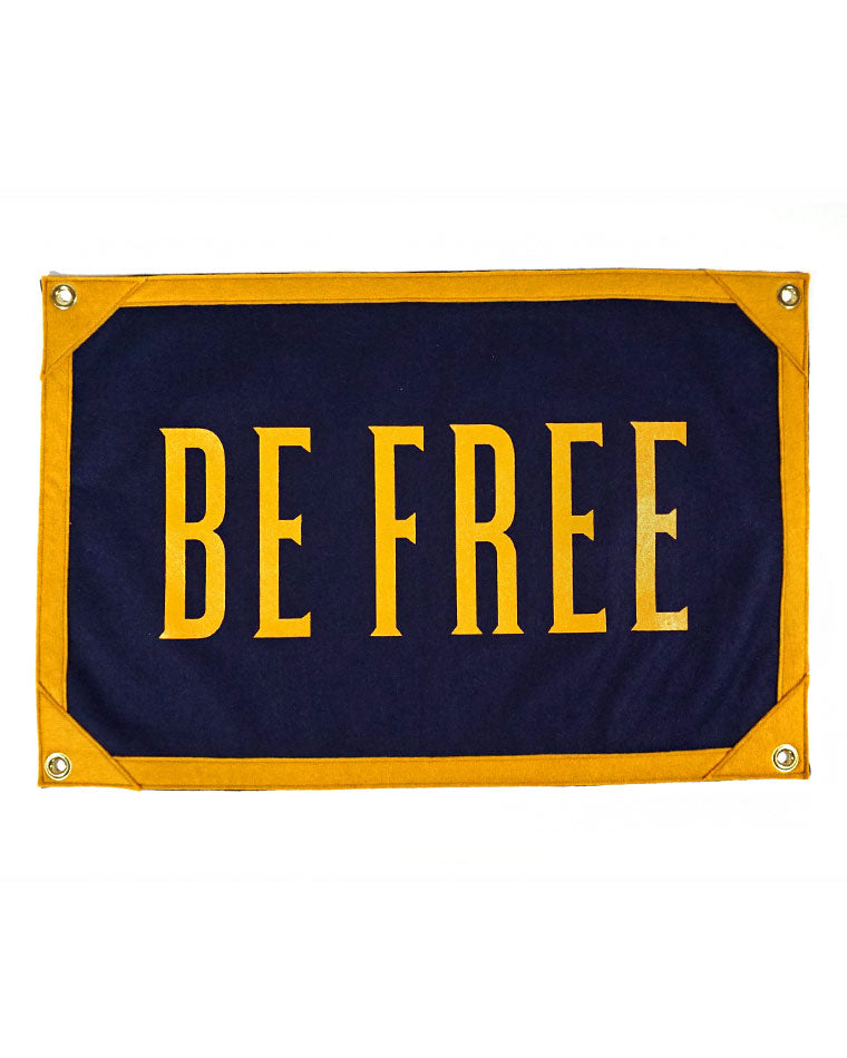 Be Free Felt Flag Banner-Oxford Pennant-Strange Ways