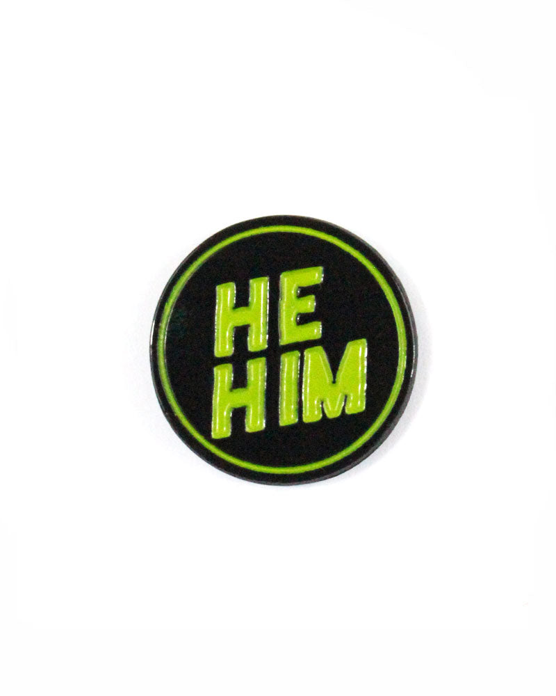 He / Him Gender Pronoun Pin-Butch & Sissy-Strange Ways