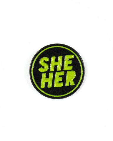 She / Her Gender Pronoun Pin