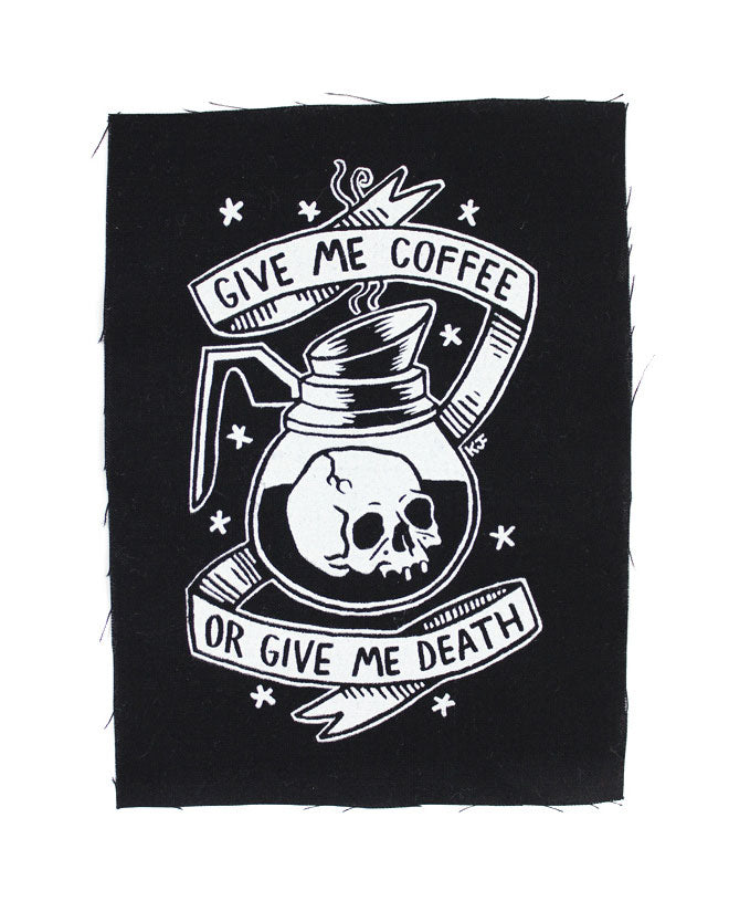 Coffee or Death Large Fabric Patch-Cat Coven-Strange Ways
