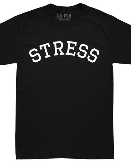Stress Unisex Tee-No Fun Press-Strange Ways