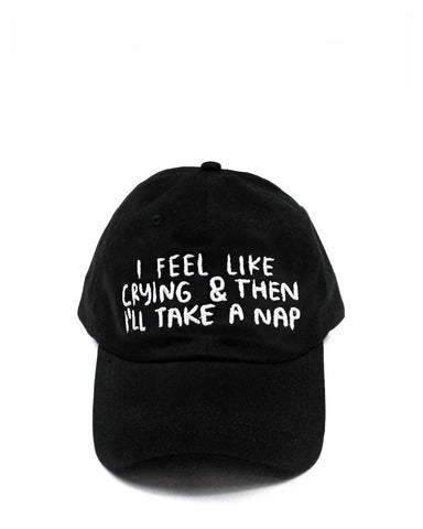 I Feel Like Crying Dad Hat