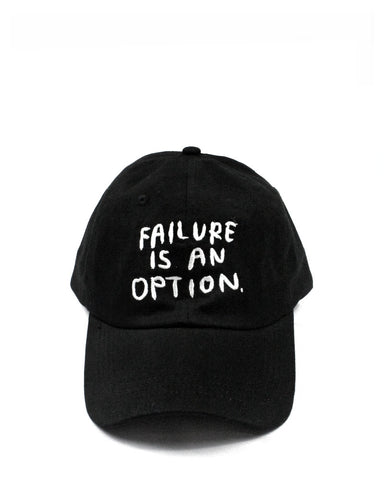 Failure Is An Option Dad Hat
