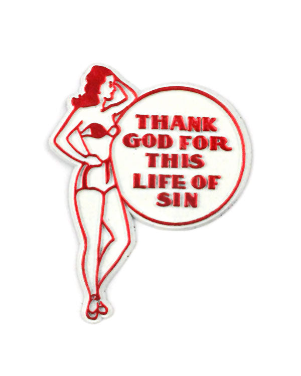 Thank God For This Life Of Sin Magnet-Sidewinder Goods-Strange Ways