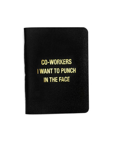 Co-Workers I Want To Punch In The Face Memo Book