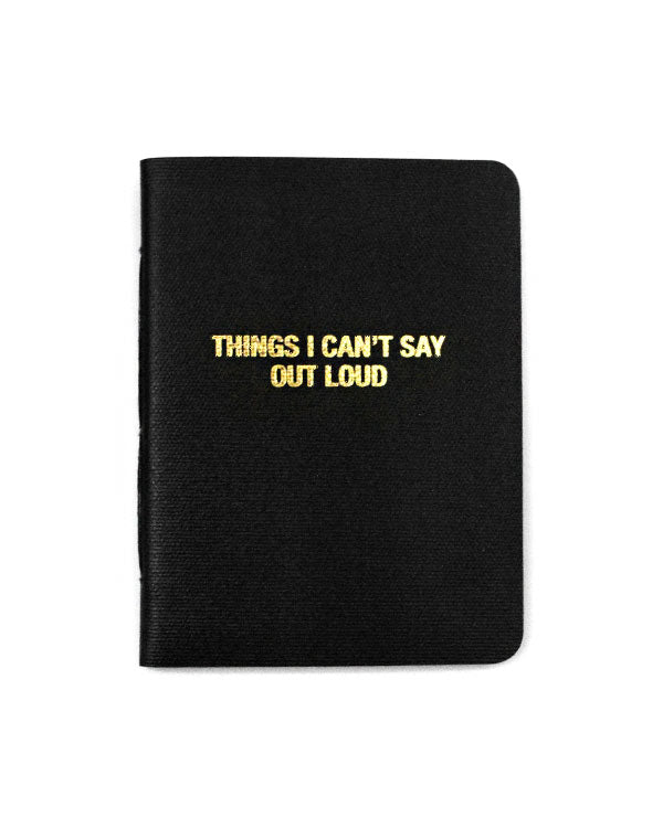 Things I Can't Say Out Loud Memo Book-27th Street Press-Strange Ways