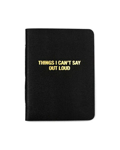 Things I Can't Say Out Loud Memo Book