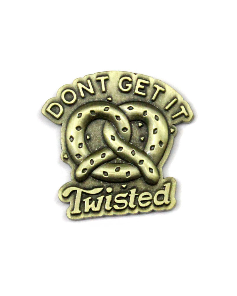 Don't Get It Twisted Pretzel Pin-Pyknic-Strange Ways