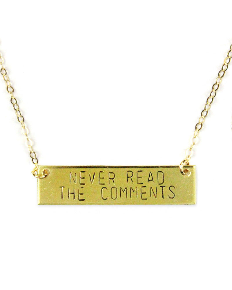 Never Read The Comments Necklace-Bang Up Betty-Strange Ways